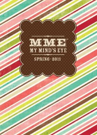 My Mind's Eye 2011 Spring Catalogue (7MB)